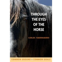 Through The Eyes of The Horse Book